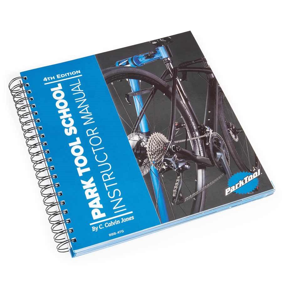 Park Tool School Instructor Manual — 4th Edition